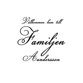 VÄLKOMMEN HEM TILL FAMILJEN 7 - VÄGGTEXT