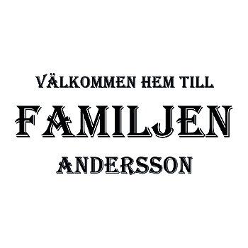 VÄLKOMMEN HEM TILL FAMILJEN 9 - VÄGGTEXT