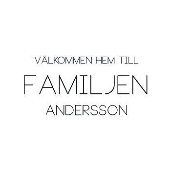VÄLKOMMEN HEM TILL FAMILJEN 16 - VÄGGTEXT