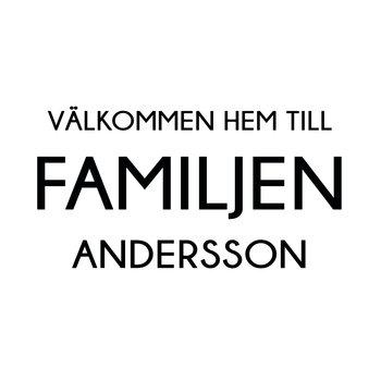 VÄLKOMMEN HEM TILL FAMILJEN 19 - VÄGGTEXT