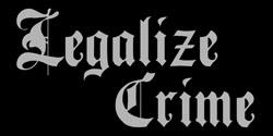 Legalize Crime