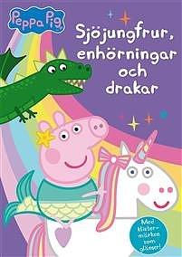 Greta gris , sjöjunfrur , enhörningar och drakar