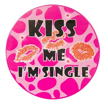 Kiss me I'm single  - Party bagde m LED