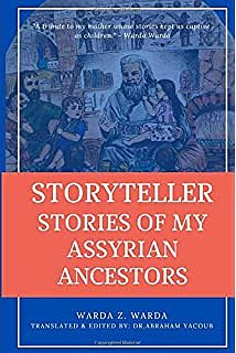 Storyteller stories of my Assyrian ancestors