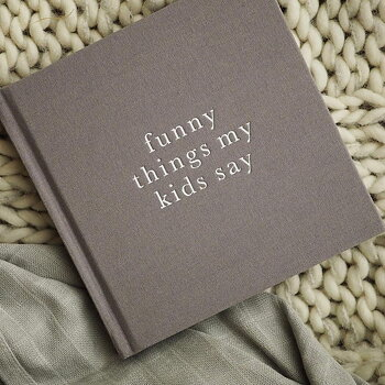 Funny things my kids say - Grå