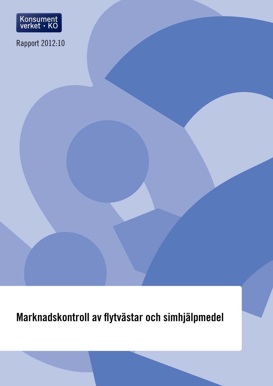 Rapport 2018:13 Konsumenters möjligheter att köpa