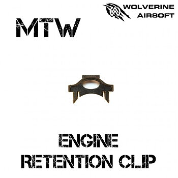 MTW Engine Retention Clip