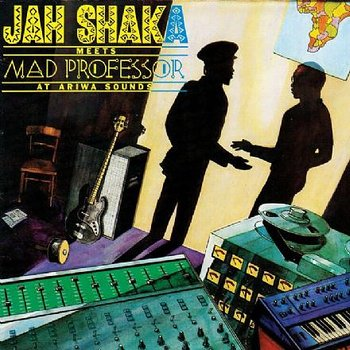 Jah Shaka Meets Mad Professor ‎– At Ariwa Sounds