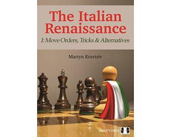 The Italian Renaissance - I: Move Orders, Tricks and Alternatives av Martyn Kravtsiv