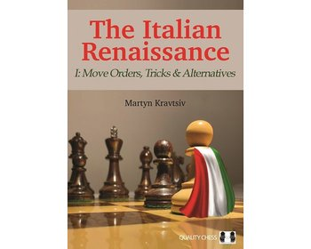 The Italian Renaissance - I: Move Orders, Tricks and Alternatives HP av Martyn Kravtsiv