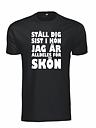 T-shirt Ställ dig sist i kön