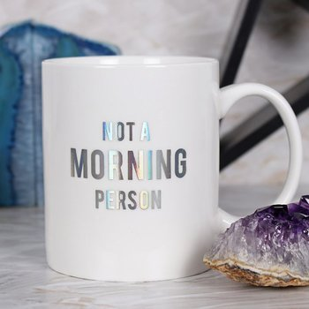 Not a morning person Mugg