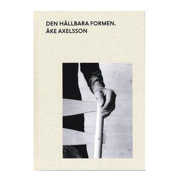 Åke Axelsson: Den hållbara formen