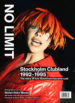 Stefan Holm Mardo: No Limit – Stockhom Clubland 1992-95