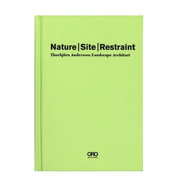 Thorbjörn Andersson: Nature, Site, Restraint