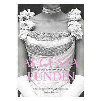 Augusta Lundin: Haute couture på svenska