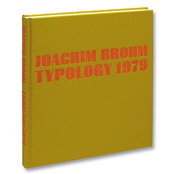 Joachim Brohm: Typology 1979