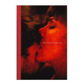 Kajsa Gullberg: The House of Mirrors [signed]