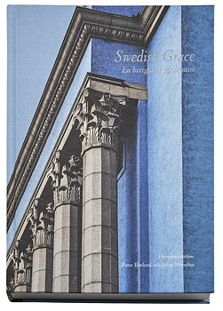 Swedish Grace: En bortglömd modernism