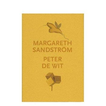 Margareth Sandström, Peter De Wit