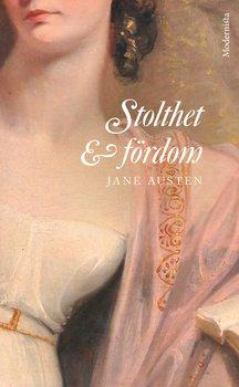 Jane Austen : Stolthet och fördom