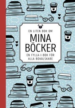 En liten bok om mina böcker