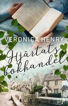 Veronica Henry : Hjärtats bokhandel