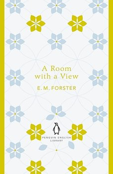 E M Forster : A room with a view