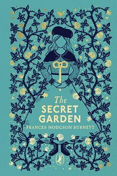 Frances Hodgson Burnett : The secret garden