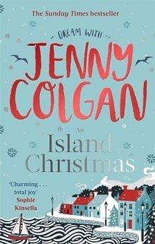 Jenny Colgan : An Island Christmas