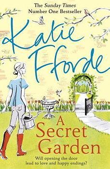 Katie Fforde : A secret garden