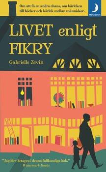 Gabrielle Zavin : Livet enligt Fikry
