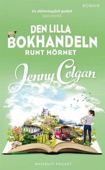 Jenny Colgan : Den lilla bokhandeln runt hörnet
