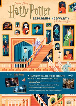 Harry Potter: Exploring Hogwarts ™ An Illustrated Guide