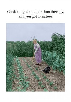 Photocaptions : Gardening cheaper than therapy - Kort med kuvert
