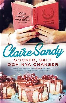 Claire Sandy : Socker, salt och nya chanser