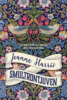 Joanne Harris : Smultrontjuven