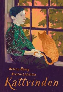 Helena Öberg & Kristin Lidström : Kattvinden
