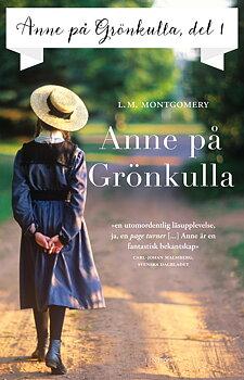 L M Montgomery : Anne på Grönkulla