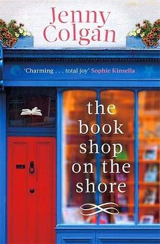 Jenny Colgan : The Bookshop on the Shore