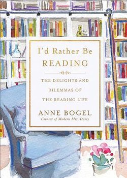 Anne Bogel : I'd Rather be Reading