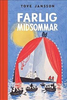 Mumin : Tove Jansson - Farlig midsommar