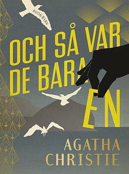 Agatha Christie : Och så var de bara en