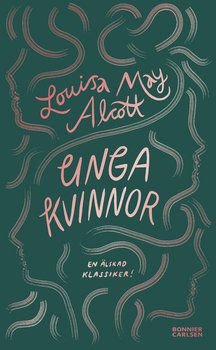 Louisa May Alcott : Unga kvinnor
