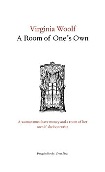 Virginia Woolf : A Room of One's Own
