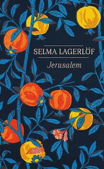 Selma Lagerlöf : Jerusalem
