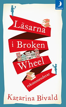 Katarina Bivald : Läsarna i Broken Wheel rekommenderar