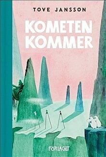 Mumin : Tove Jansson - Kometen kommer