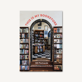 This is my bookstore : 100 Postcards of Beautiful Shops around the World