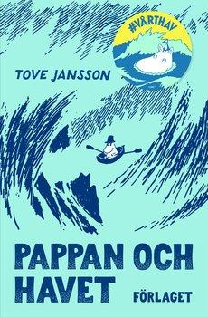 Mumin : Tove Jansson - Pappan och havet i jubileumsutgåva